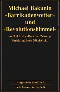 Bakunin: Ausgewählte Schriften - Bd. 2