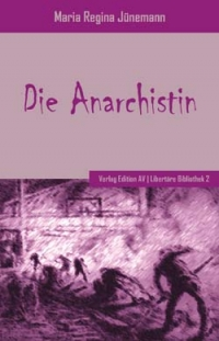 Die Anarchistin