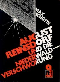 August Reinsdorf und die Niederwaldverschwörung