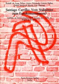 Santiago Carrillo - Vom Stalinisten zum Eurokommunisten?