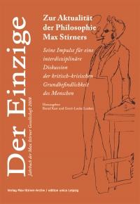 Der Einzige. Jahrbuch der Max Stirner-Gesellschaft, Bd. 1 (2008)