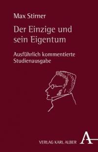 Der Einzige und sein Eigentum - Studienausgabe