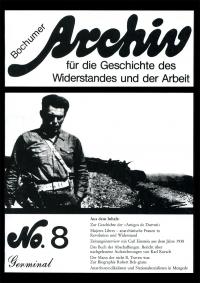 Archiv für die Geschichte des Widerstandes und der Arbeit; Bd.08