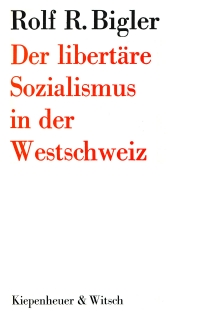 Der libertäre Sozialismus in der Westschweiz