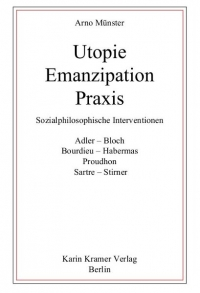 Utopie - Emanzipation - Praxis
