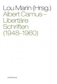 Libertäre Schriften (1948-1960)