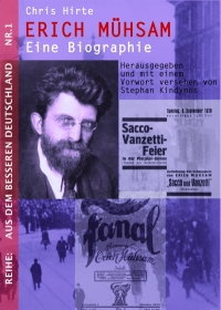 Erich Mühsam – Eine Biographie
