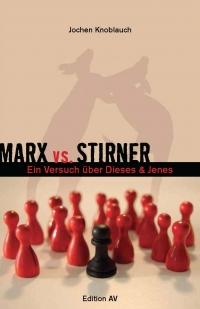 Marx vs. Stirner