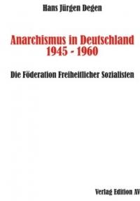 Anarchismus in Deutschland 1945 - 1960