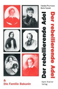 Der rebellierende Adel und die Familie Bakunin
