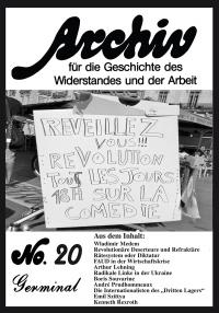 Archiv für die Geschichte des Widerstandes und der Arbeit; Bd.20