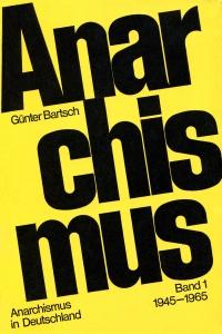 Anarchismus in Deutschland, Bd. I-III
