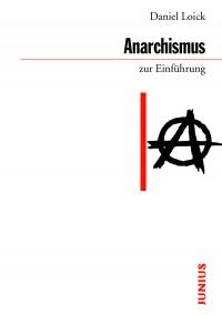 Anarchismus zur Einführung