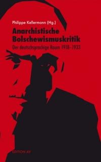 Anarchistische Bolschewismuskritik