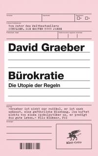 Bürokratie - Die Utopie der Regeln