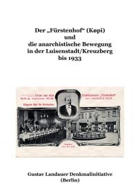 """Der """"Fürstenhof"""" (Køpi) und die anarchistische Bewegung"""
