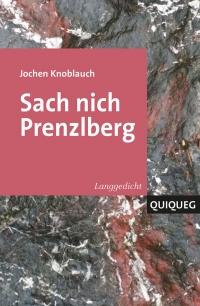 Don´t call it Prenzlberg [Sach nich Prenzlberg]