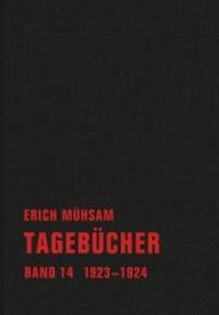 Erich Mühsam - Tagebücher, Bd. 14 - 1923-1924