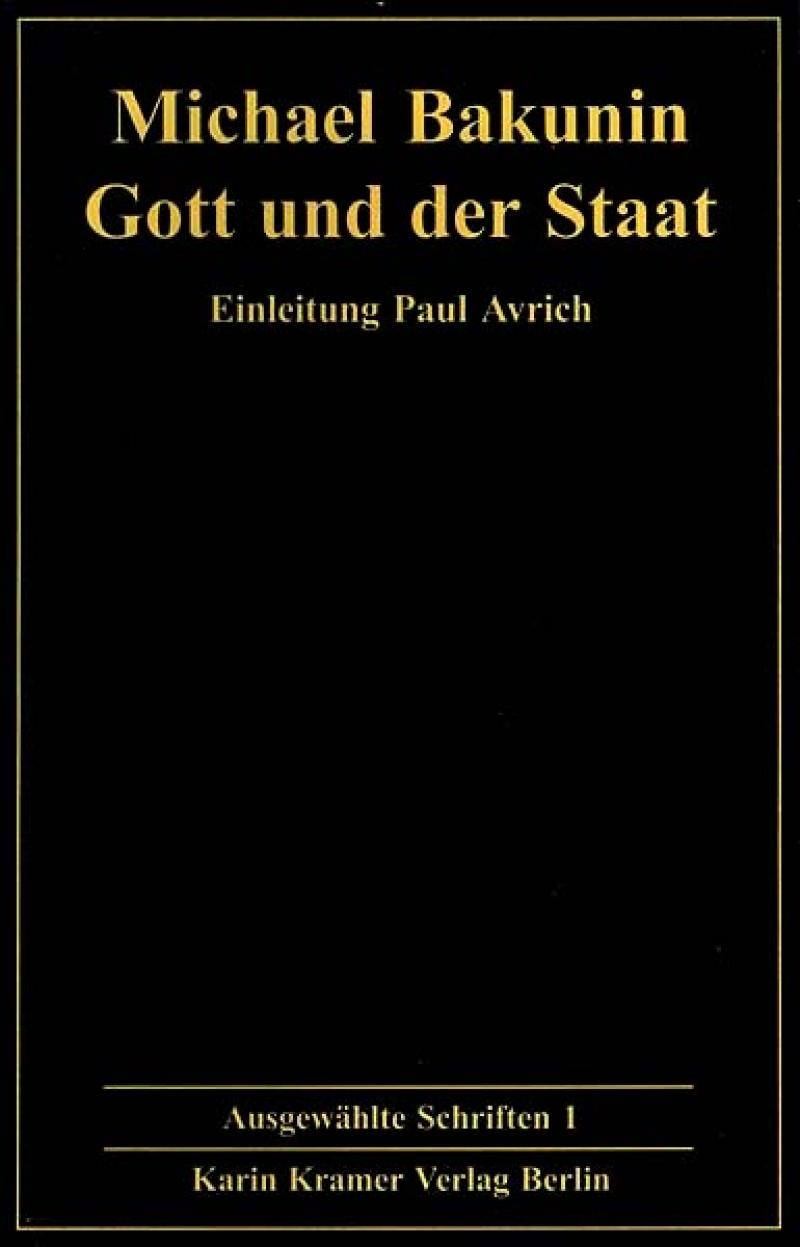 Bakunin: Ausgewählte Schriften - Bd. 1