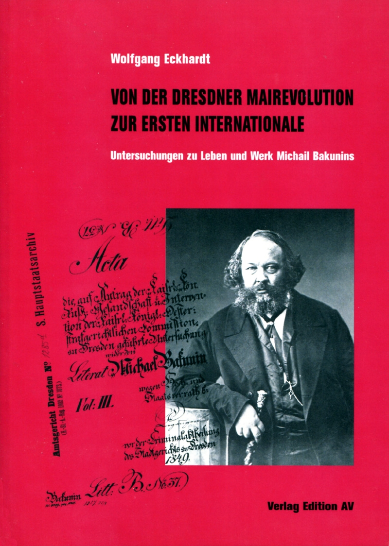 Von der Dresdner Mairevolution zur Ersten Internationale