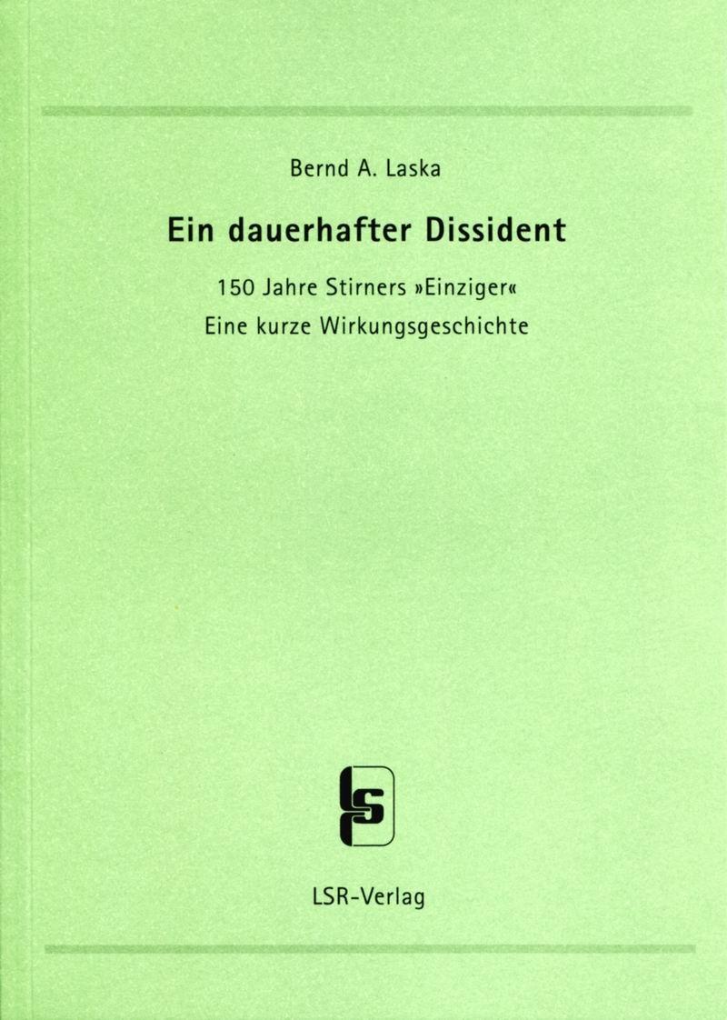 Ein dauerhafter Dissident