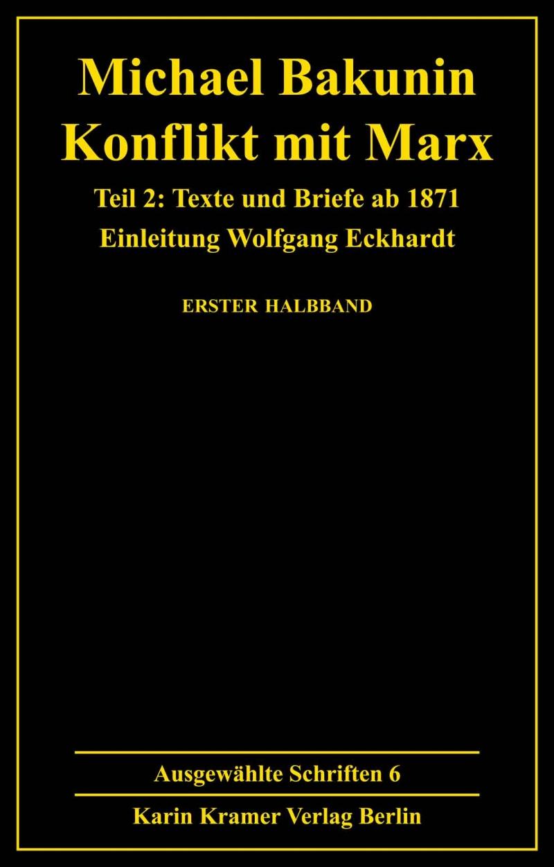 Bakunin: Ausgewählte Schriften - Bd. 6