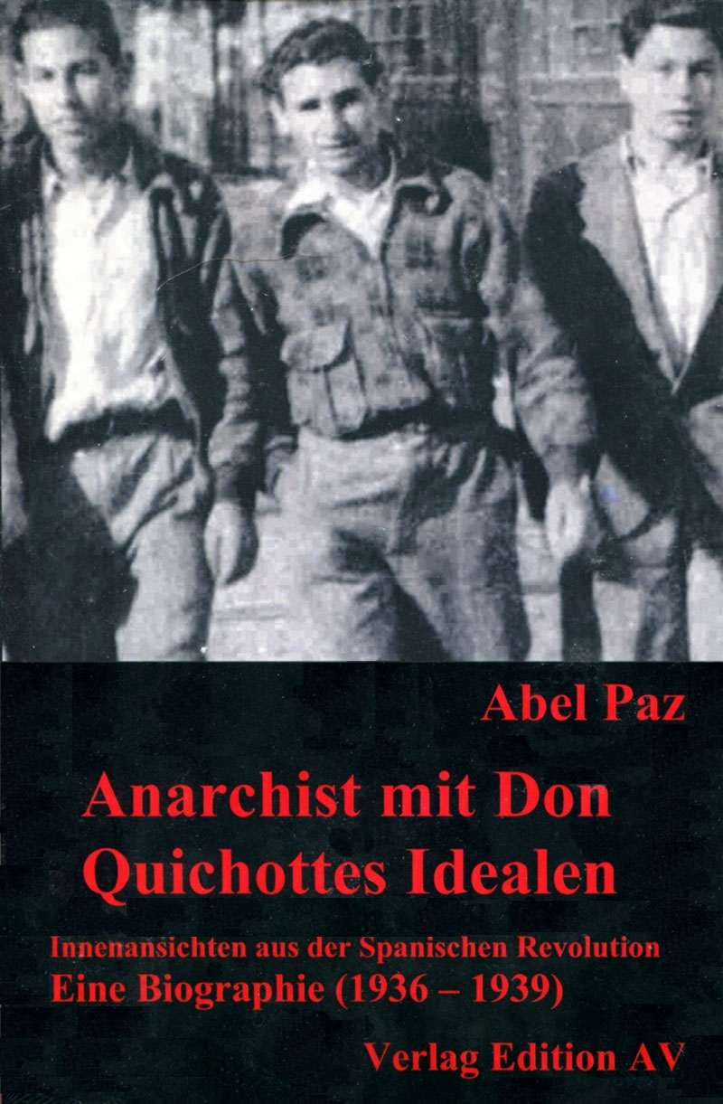 Anarchist mit Don Quichottes Idealen