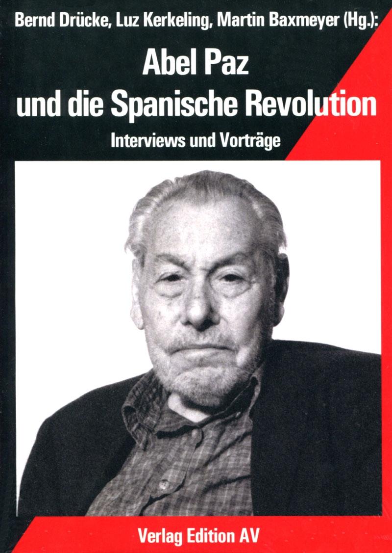 Abel Paz und die Spanische Revolution