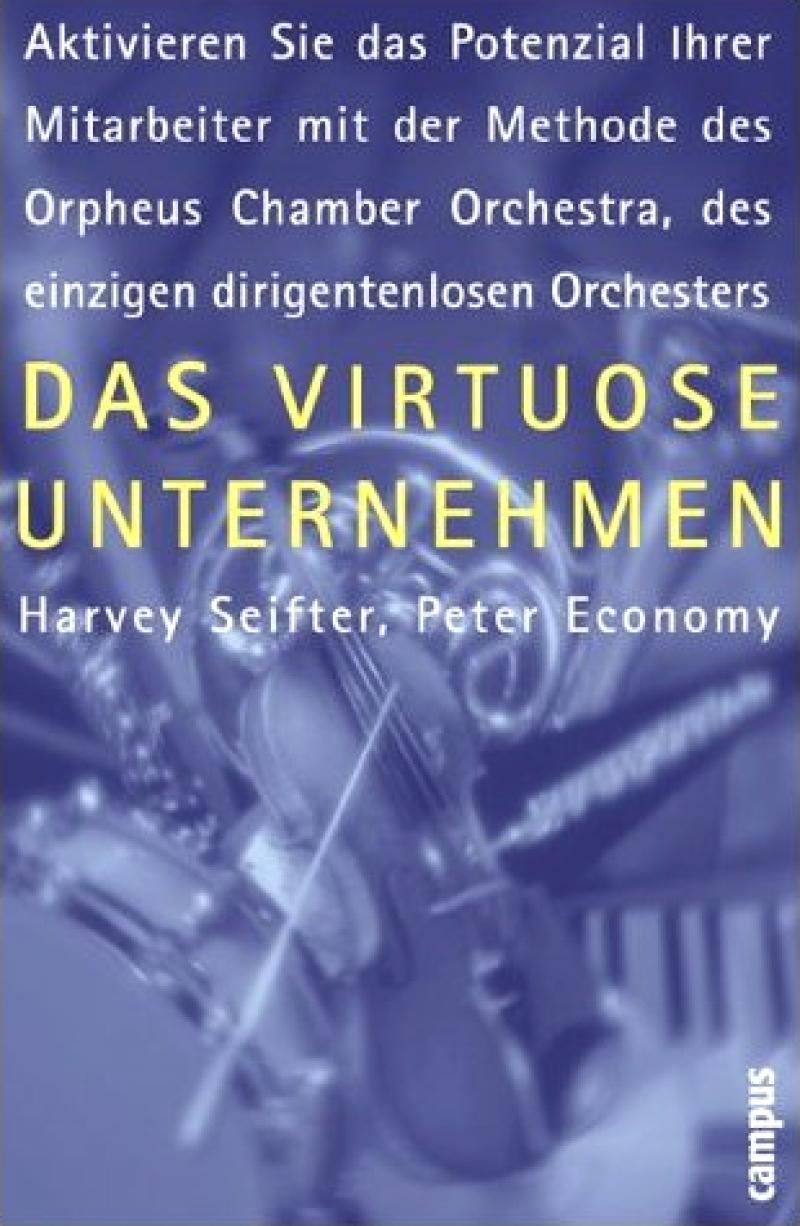 Das virtuose Unternehmen