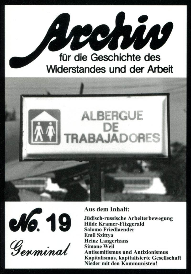 Archiv für die Geschichte des Widerstandes und der Arbeit; Bd.19