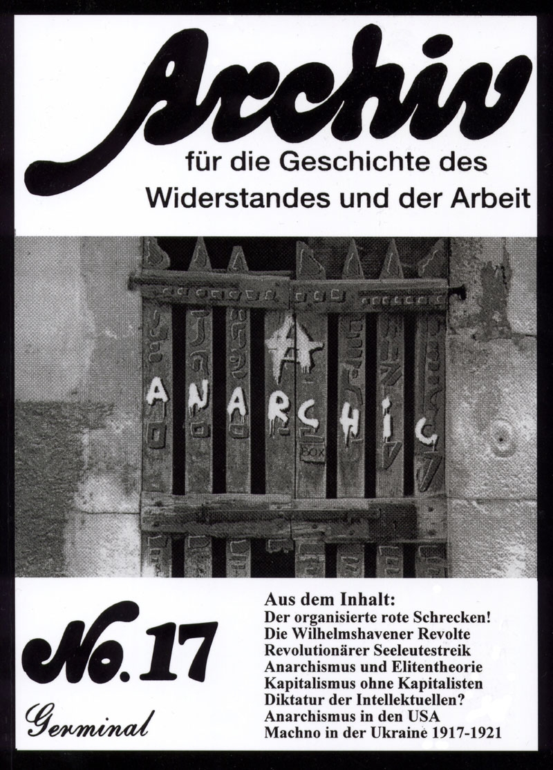 Archiv für die Geschichte des Widerstandes und der Arbeit; Bd.17