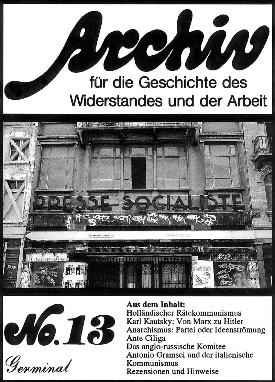Archiv für die Geschichte des Widerstandes und der Arbeit; Bd.13
