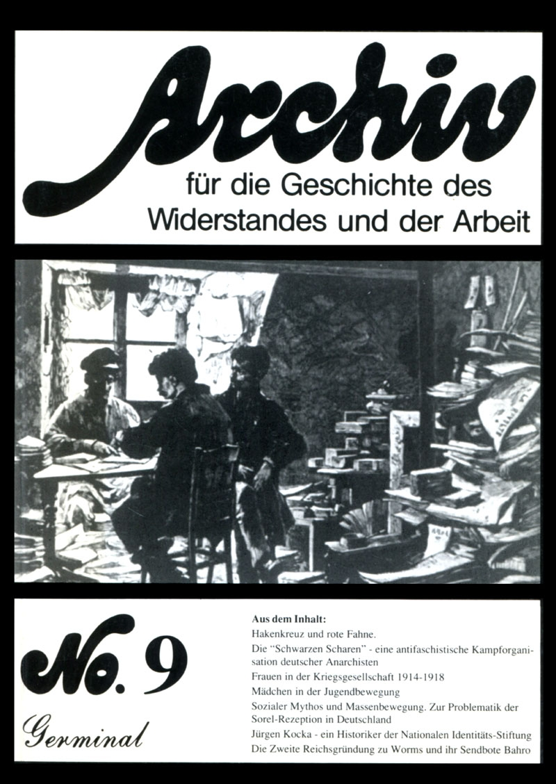 Archiv für die Geschichte des Widerstandes und der Arbeit; Bd.09