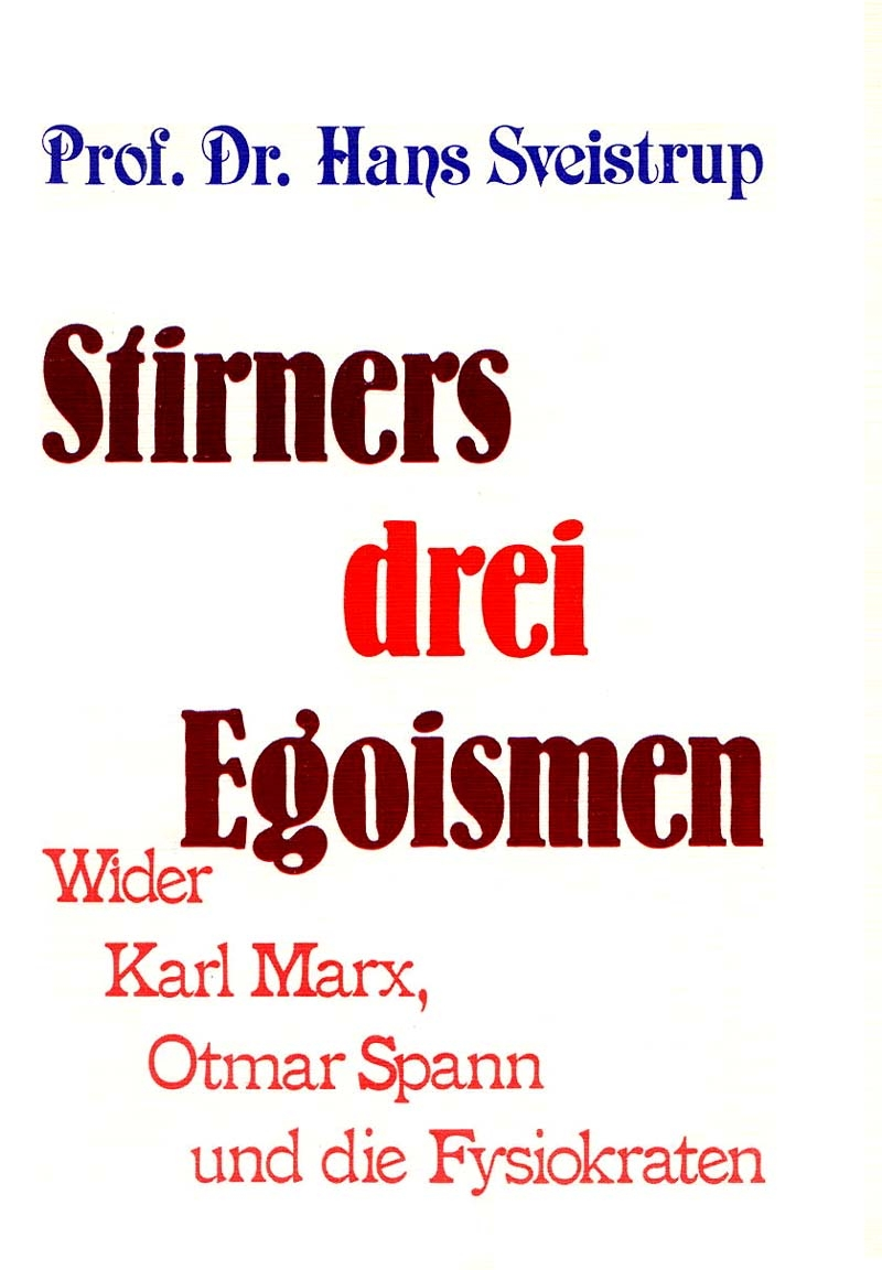Stirners drei Egoismen