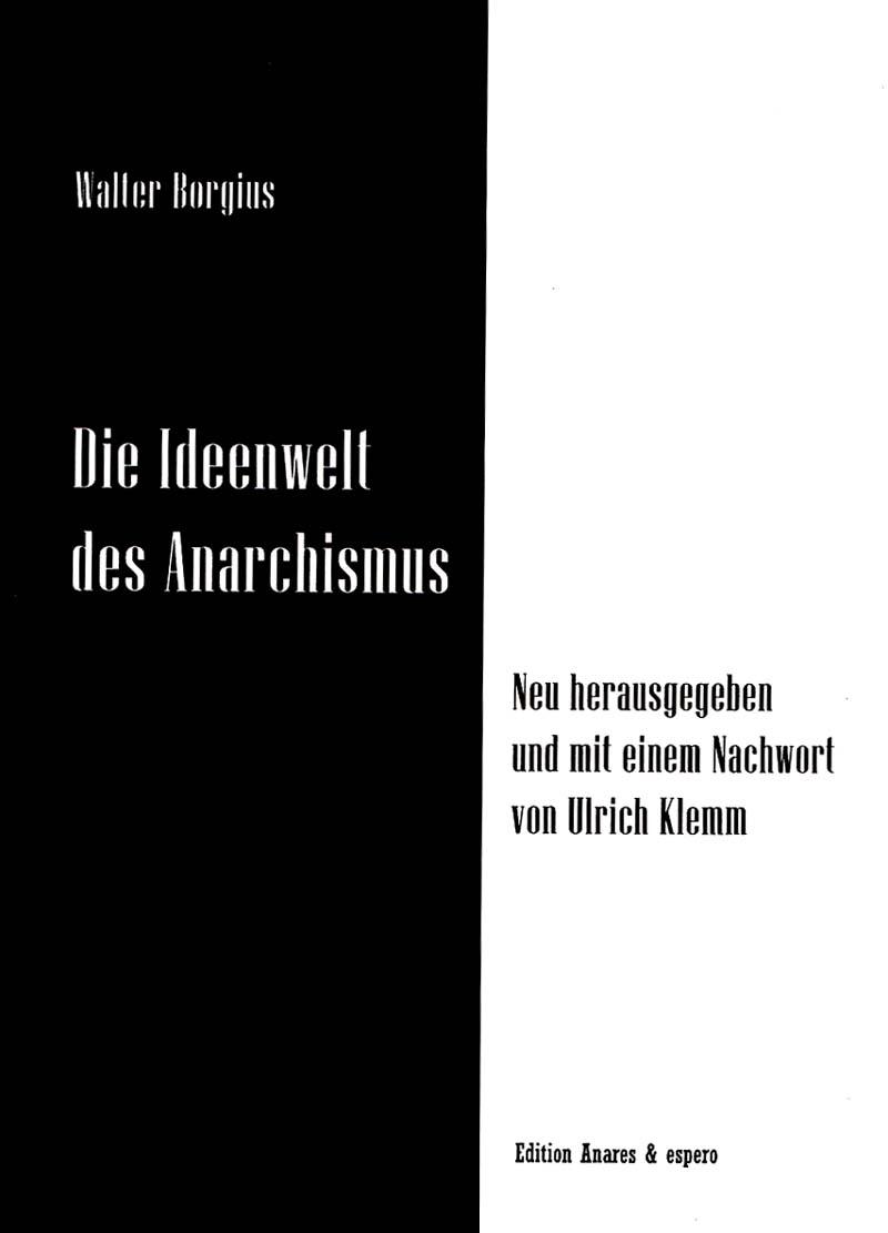 Die Ideenwelt des Anarchismus