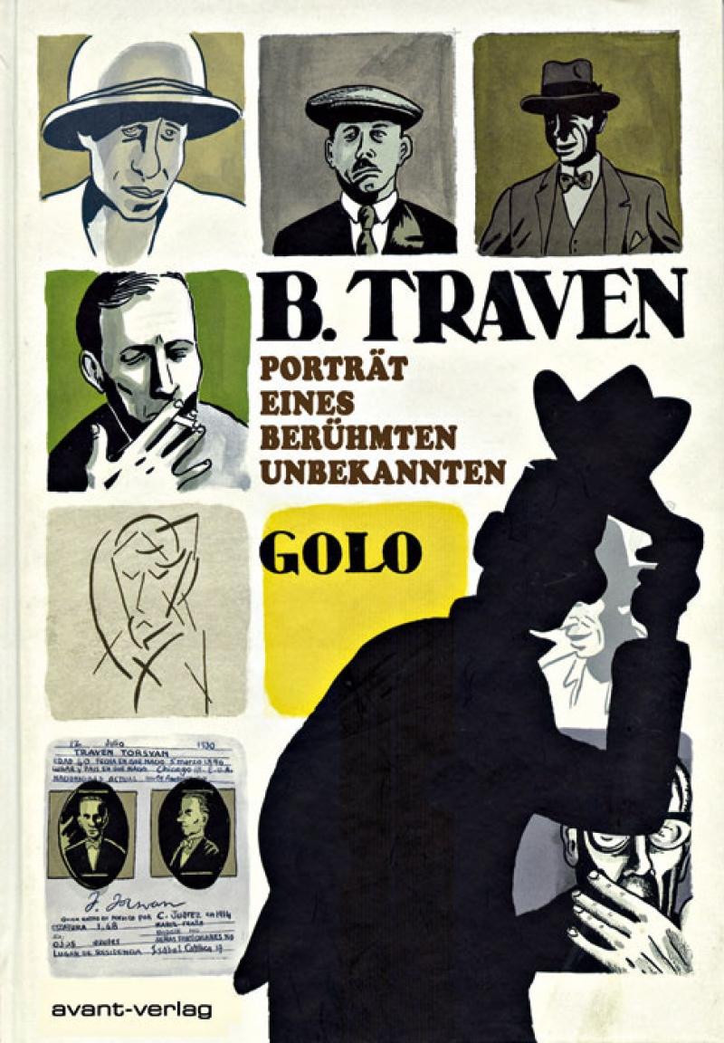 B. Traven - Porträt eines berühmten Unbekannten