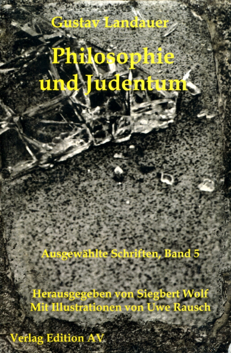 Landauer: Ausgewählte Schriften - Band 05