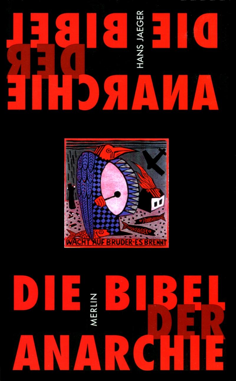 Die Bibel der Anarchie