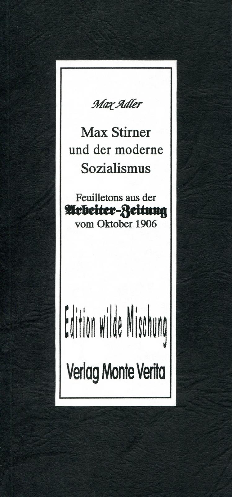 Max Stirner und der moderne Sozialismus