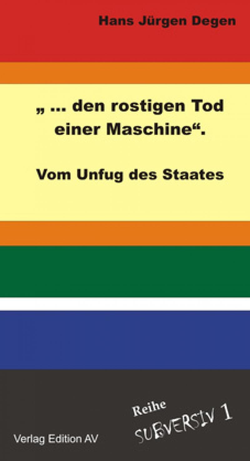... den rostigen Tod einer Maschine