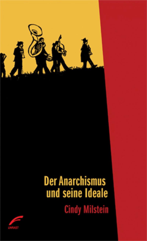 Der Anarchismus und seine Ideale