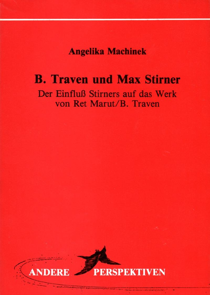 B. Traven und Max Stirner