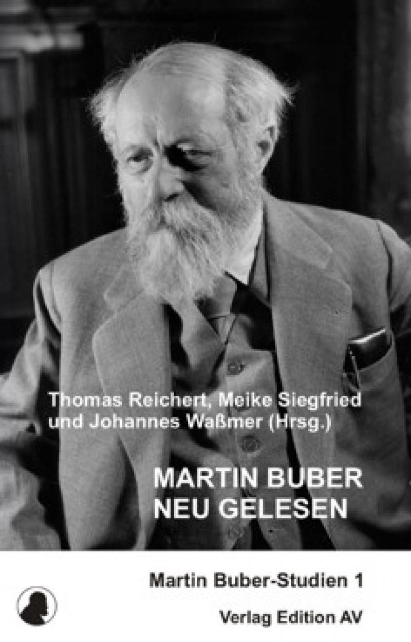 Martin Buber neu gelesen - Bd. 1