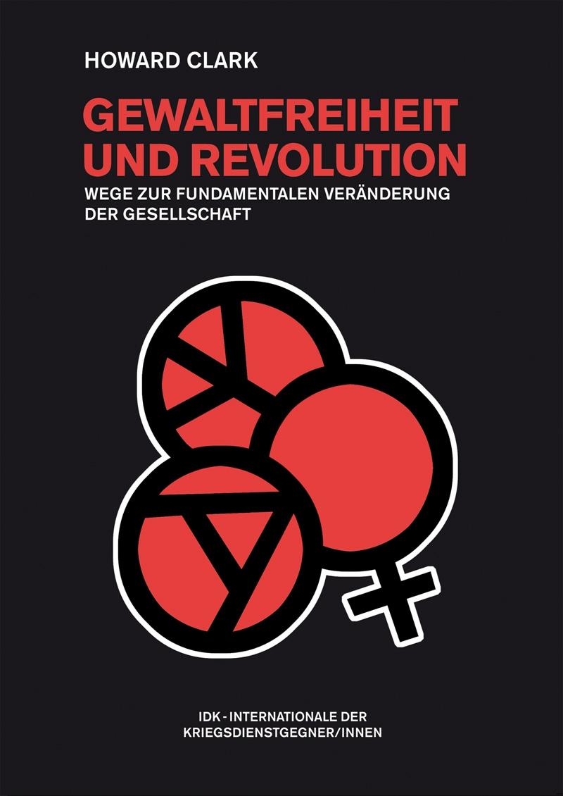 Gewaltfreiheit und Revolution