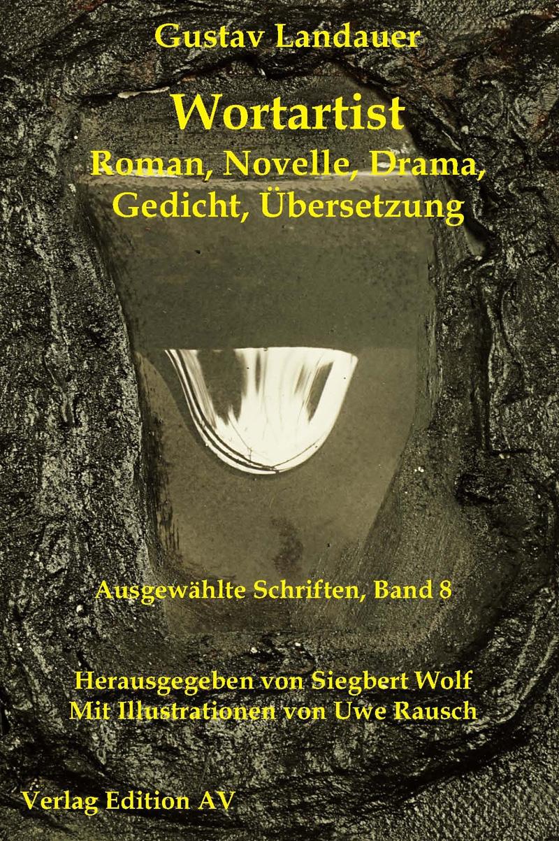 Landauer: Ausgewählte Schriften - Band 08