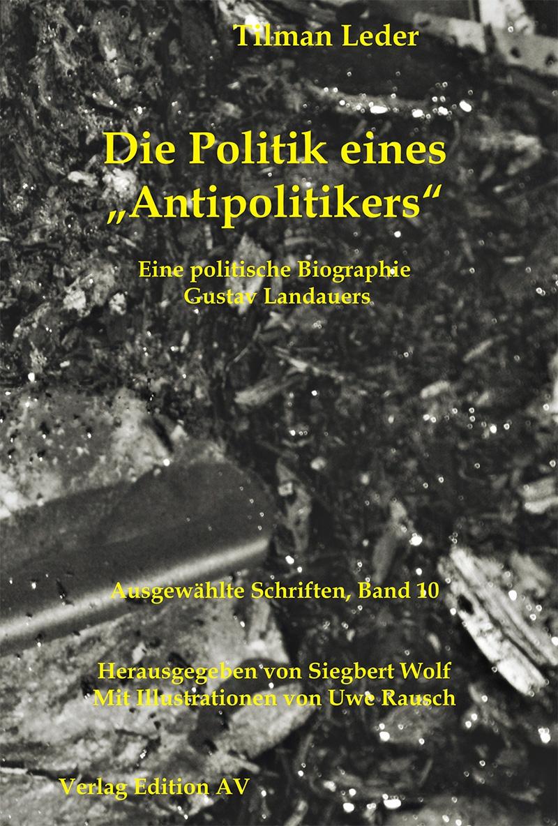 Landauer: Ausgewählte Schriften - Band 10
