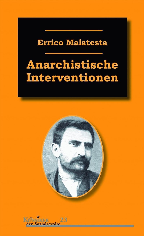 Anarchistische Interventionen
