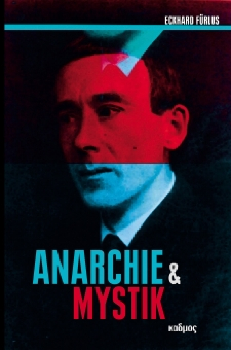 Anarchie und Mystik