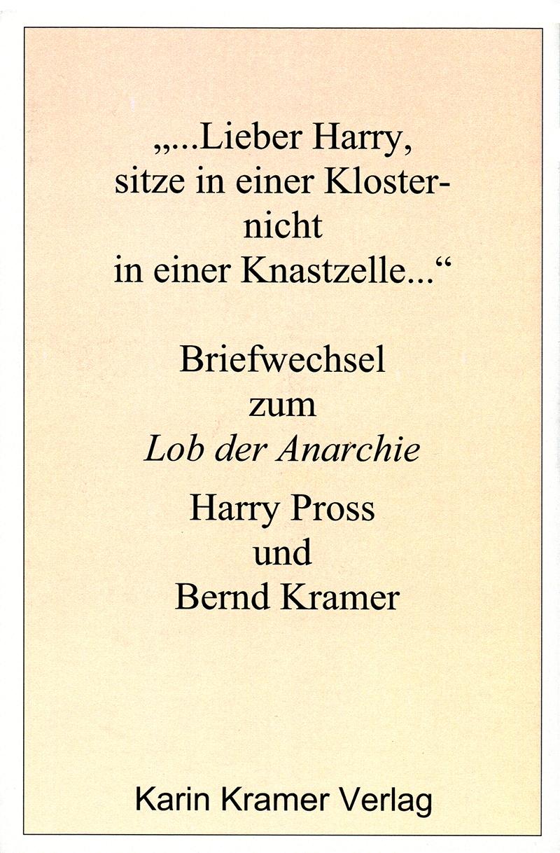 ... Lieber Harry, sitze in einer Kloster-, nicht in einer Knastzelle...: