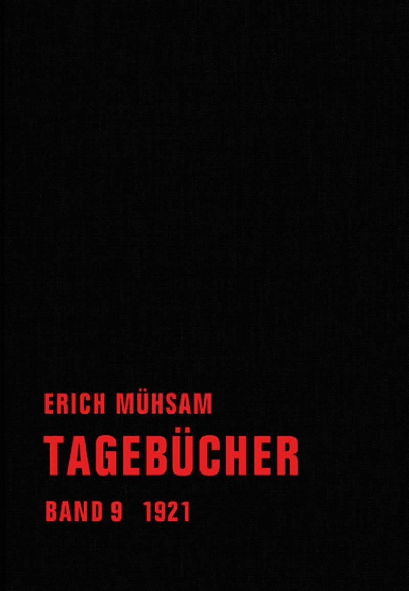 Erich Mühsam - Tagebücher, Bd. 09 - 1921-1922